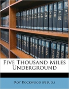 Book Five Thousand Miles Underground free
