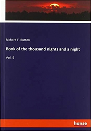 Download The Book of the Thousand Nights and a Night, vol 4 free book as pdf format