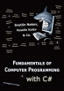 Book zColo  8600 Harry Hines Blvd, Suite 200Fundamentals of Computer Programming with C#: Programming Principles, Object-Oriented Programming, Data Structures free