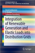 Book Integration of Renewable Generation and Elastic Loads into Distribution Grids free