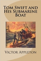 Book Tom Swift and His Submarine Boat free