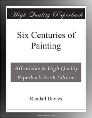 Download Six Centuries of Painting free book as pdf format