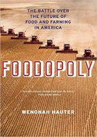 Book Foodopoly: The Battle Over the Future of Food and Farming in America free