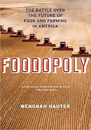Download Foodopoly: The Battle Over the Future of Food and Farming in America free book as epub format