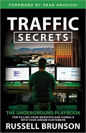 Download Traffic Secrets: The Underground Playbook for Filling Your Websites and Funnels with Your Dream Customers free book as epub format