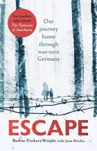 Escape: Our journey home through war-torn Germany