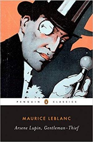 Download Arsene Lupin, Gentleman-Thief (Penguin Classics) free book as epub format