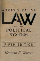Administrative Law in the Political Sys, 5th Edition