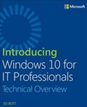 Download Introducing Windows 10 for IT Professionals: Technical Overview free book as pdf format