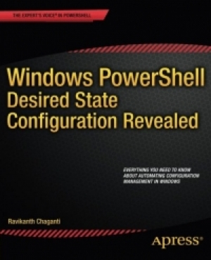 Download Windows PowerShell Desired State Configuration Revealed free book as pdf format