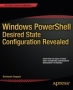 Book Windows PowerShell Desired State Configuration Revealed free