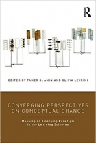 Book Converging Perspectives on Conceptual Change: Mapping an Emerging Paradigm in the Learning Sciences free