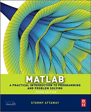 Download Matlab: A Practical Introduction to Programming and Problem Solving free book as pdf format
