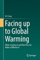 Facing Up to Global Warming: What is Going on and How You Can Make a Difference?