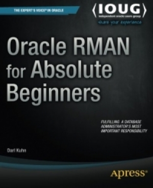 Download Oracle RMAN for Absolute Beginners free book as pdf format