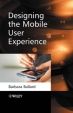 Book Designing the Mobile User Experience free