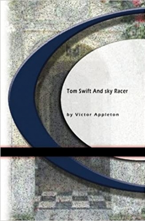 Download Tom Swift And His Sky Racer free book as epub format