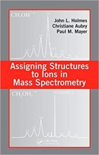 Book Assigning Structures to Ions in Mass Spectrometry free