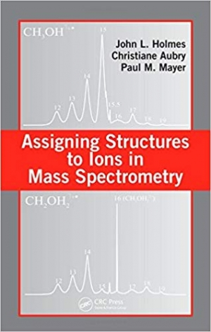 Download Assigning Structures to Ions in Mass Spectrometry free book as pdf format