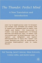 Book The Thunder Perfect Mind A New Translation and Introduction free