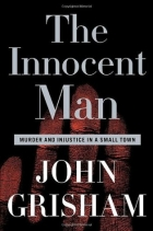 Book The Innocent Man: Murder and Injustice in a Small Town free