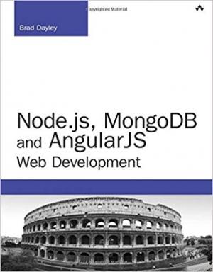 Download Node.js, MongoDB, and AngularJS Web Development (Developer's Library) free book as pdf format