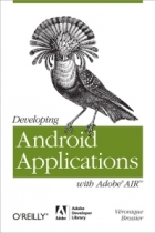 Book Developing Android Applications with Adobe AIR free