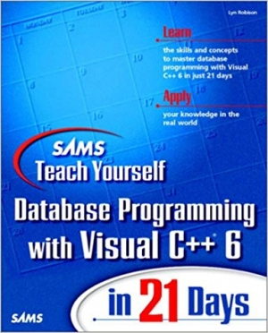 Download Sams Teach Yourself Database Programming with Visual C++ 6 in 21 Days free book as pdf format