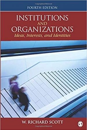 Download Institutions and Organizations: Ideas, Interests, and Identities free book as pdf format