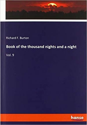 Download Book of the thousand nights and a night: Vol. 9 free book as pdf format