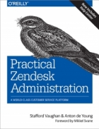 Book Practical Zendesk Administration, 2nd Edition free