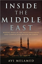 Book Inside the Middle East: Making Sense of the Most Dangerous and Complicated Region on Earth free