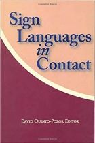 Book Sign Languages in Contact (Sociolinguistics in Deaf Communities Series, Vol. 13) free