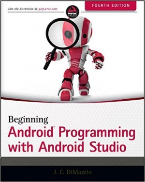 Download Beginning Android Programming with Android Studio, 4th Edition free book as pdf format