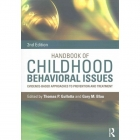 Book Handbook of Childhood Behavioral Issues : Evidence-Based Approaches to Prevention and Treatment, Second Edition free