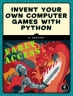 Book Invent Your Own Computer Games with Python free