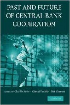 Download The Past and Future of Central Bank Cooperation free book as pdf format