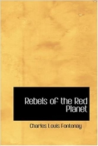 Book Rebels of the Red Planet free