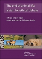 Book The End of Animal Life: A Start for Ethical Debate; Ethical and Societal Considerations on Killing Animals free