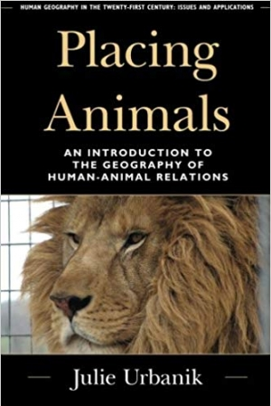 Download Placing Animals: An Introduction to the Geography of Human-Animal Relations (Human Geography in the Twenty-First Century: Issues and Applications) free book as pdf format