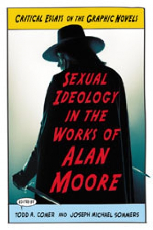 Download Sexual Ideology in the Works of Alan Moore free book as epub format