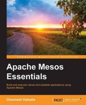 Download Apache Mesos Essentials free book as pdf format