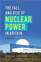 Book The Fall and Rise of Nuclear Power in Britain: A History free