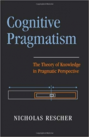 Download Cognitive Pragmatism: The Theory of Knowledge in Pragmatic Perspective free book as pdf format