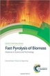Book Fast Pyrolysis of Biomass: Advances in Science and Technology (Green Chemistry Series) free
