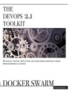 Book The DevOps 2.1 Toolkit: Docker Swarm free