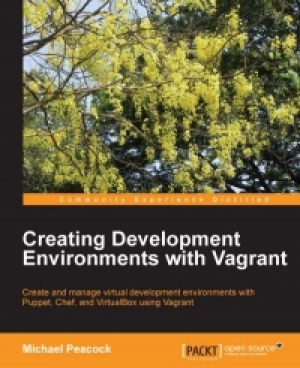 Download Creating Development Environments with Vagrant free book as pdf format