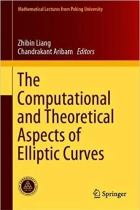 Book The Computational and Theoretical Aspects of Elliptic Curves (Mathematical Lectures from Peking University) free