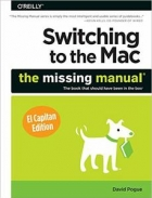 Book Switching to the Mac: The Missing Manual, El Capitan Edition free