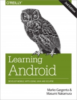 Download Learning Android, 2nd Edition free book as pdf format